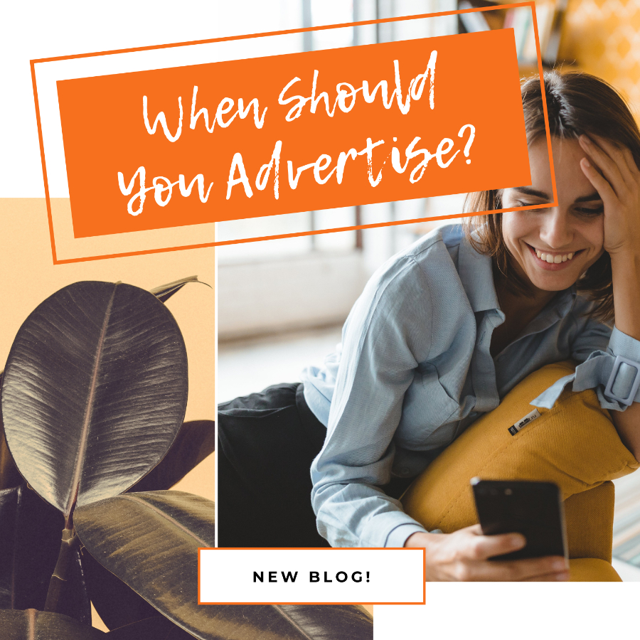 When should you advertise _lawrence media
