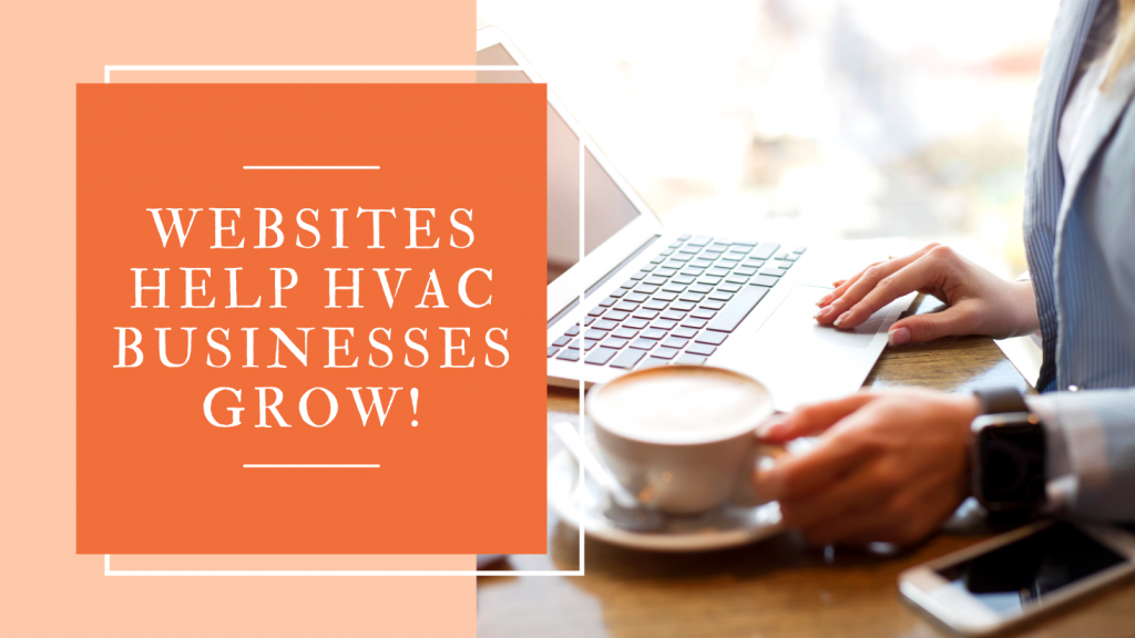 Websites Help HVAC Businesses Grow!